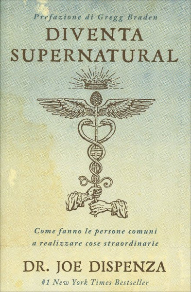Diventa Supernatural - Joe Dispenza