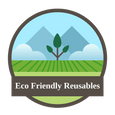 Eco Friendly Reusables