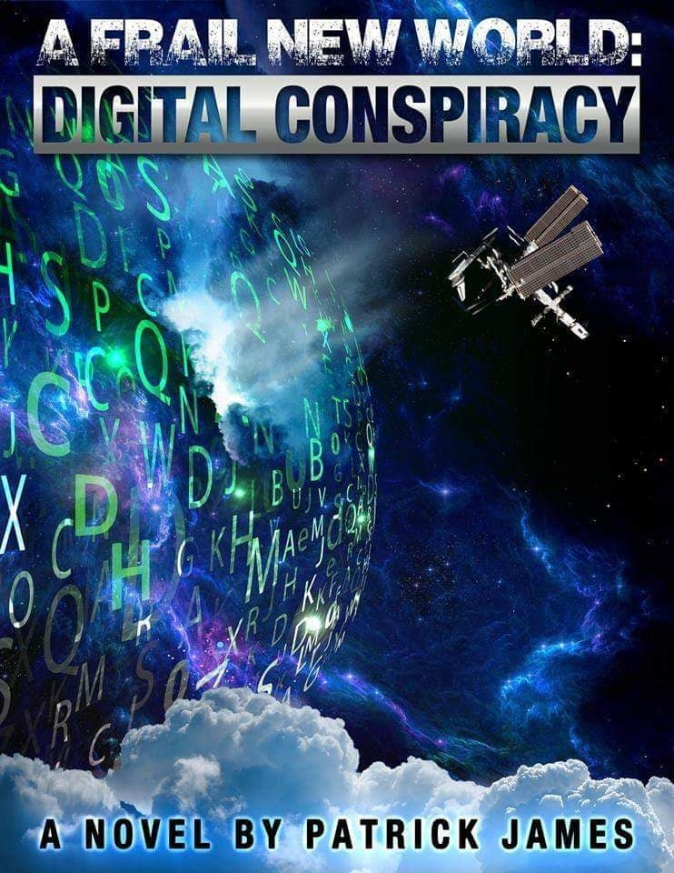 A Frail New World: Digital Conspiracy