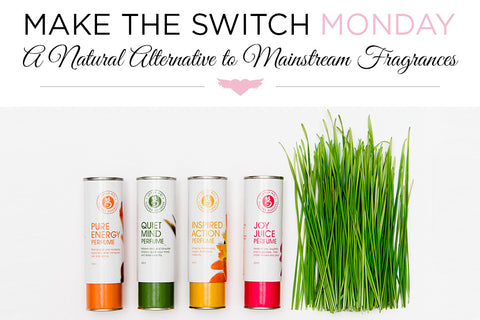 Make the Switch Monday: A Natural Alternative to Mainstream Fragrances