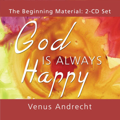 God Is Always Happy (Audiobook Conversations with the High Beings)
