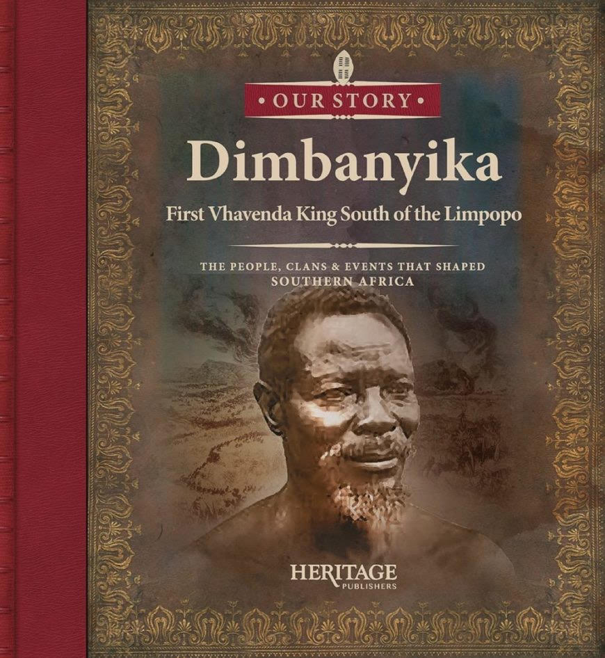 Dimbanyika: First VhaVenda King South of the Limpopo