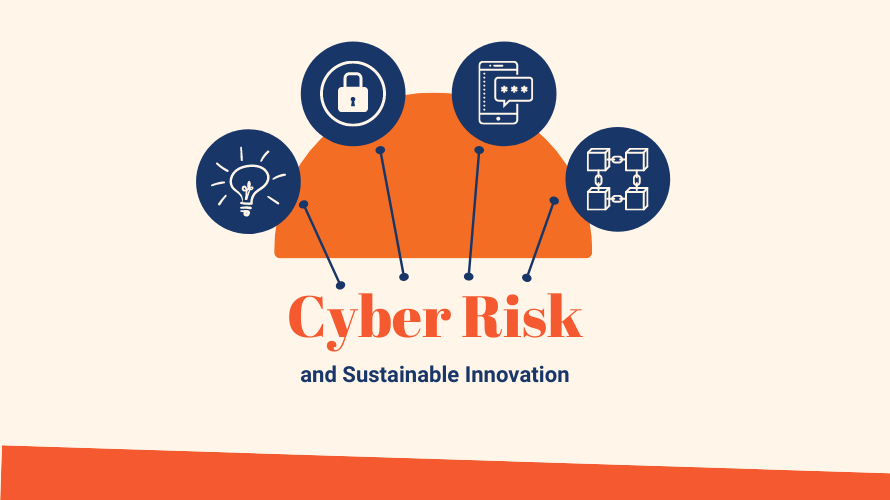Designing Cyber-Risk into Your Next Sustainable Innovation