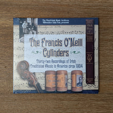Load image into Gallery viewer, Francis O'Neill Cylinders CD