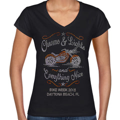 Ladies 2018 Bike Week Daytona Beach Rhinestone Chrome, Lights, and Everything Nice V-Neck T-Shirt