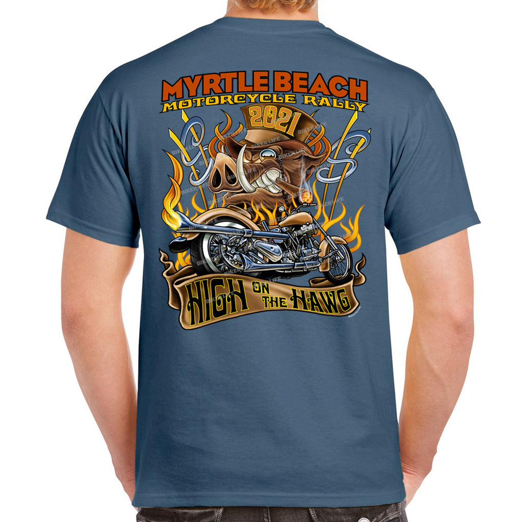 2021 Myrtle Beach Motorcycle Rally High On The Hog T-Shirt