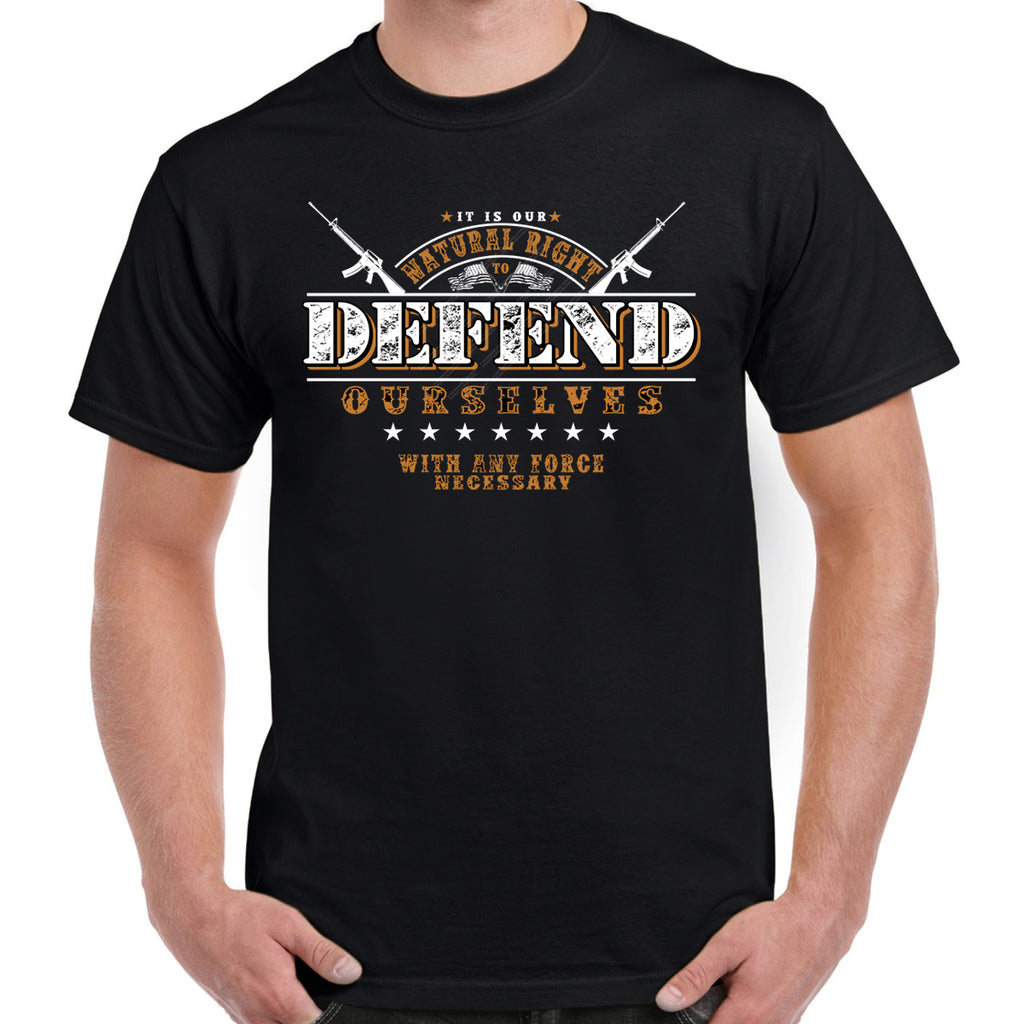 Natural Right to Defend T-Shirt