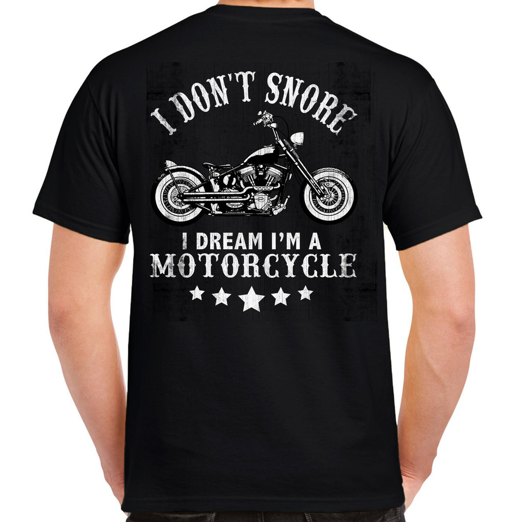 Dream I'm A Motorcycle T-Shirt