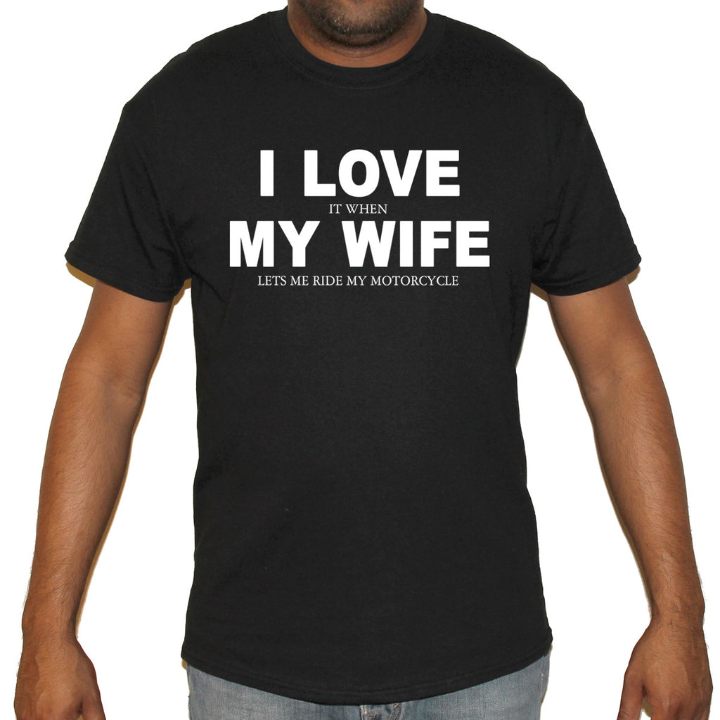 Help Me Design My House I Love It When My Wife T Shirt Biker Life Clothing