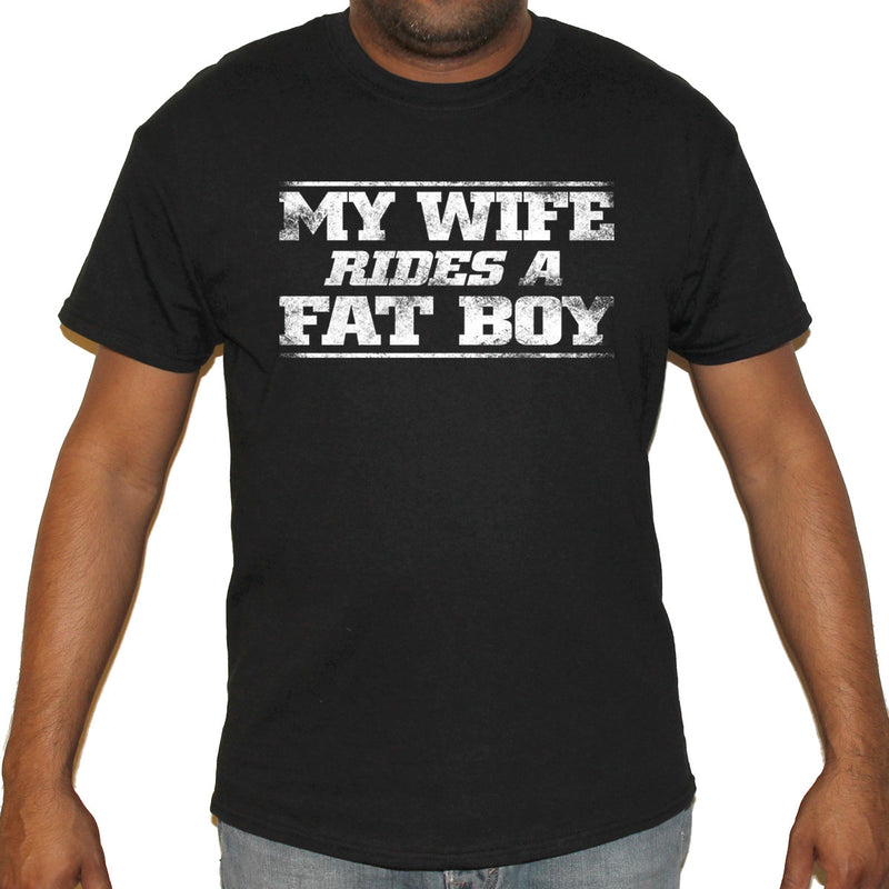 My Wife Rides a Fat Boy T-Shirt