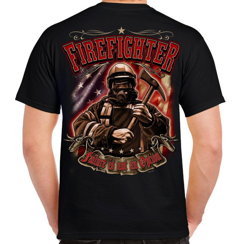 Failure Is Not An Option Firefighter T-Shirt