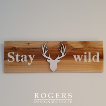 "Load image into Gallery viewer, Wall Art - ""Stay Wild"""