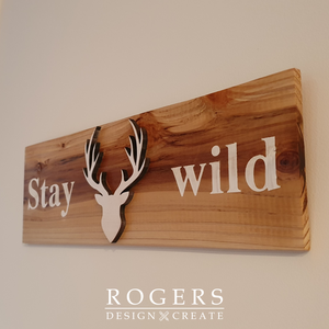 "Wall Art - ""Stay Wild"""