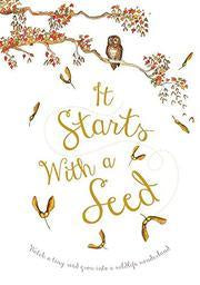 IT STARTS WITH A SEED, SEEDS TRANSFORM TO A TREE, ANIMALS MAKE A TREE THEIR HOME, GAGA FOR KIDS