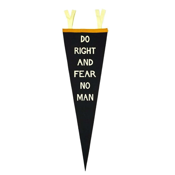 Pennant: Do Right And Fear No Man