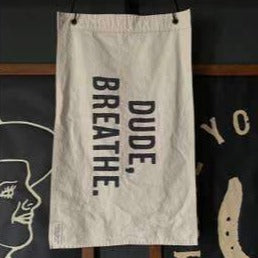 Flag: Dude, Breathe. - Odin Leather Goods