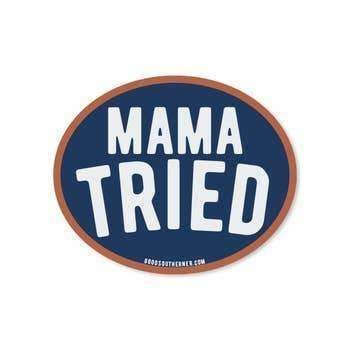 Sticker - Mama Tried - Odin Leather Goods