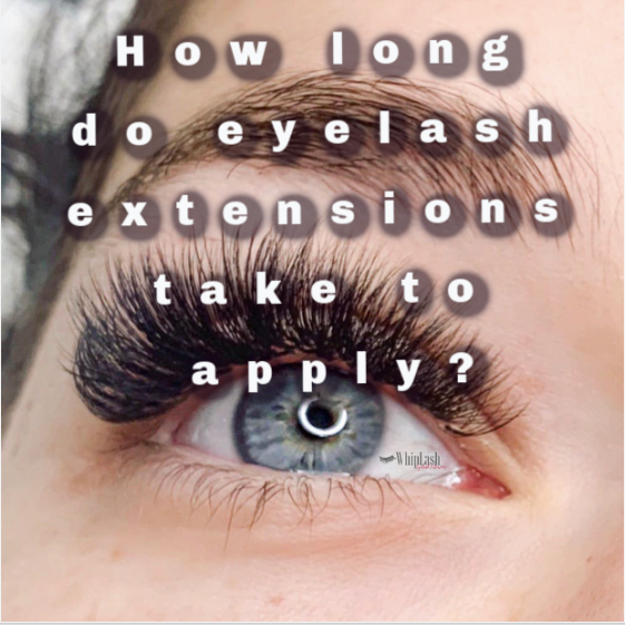 How Long Do Eyelash Extensions Take To Apply?