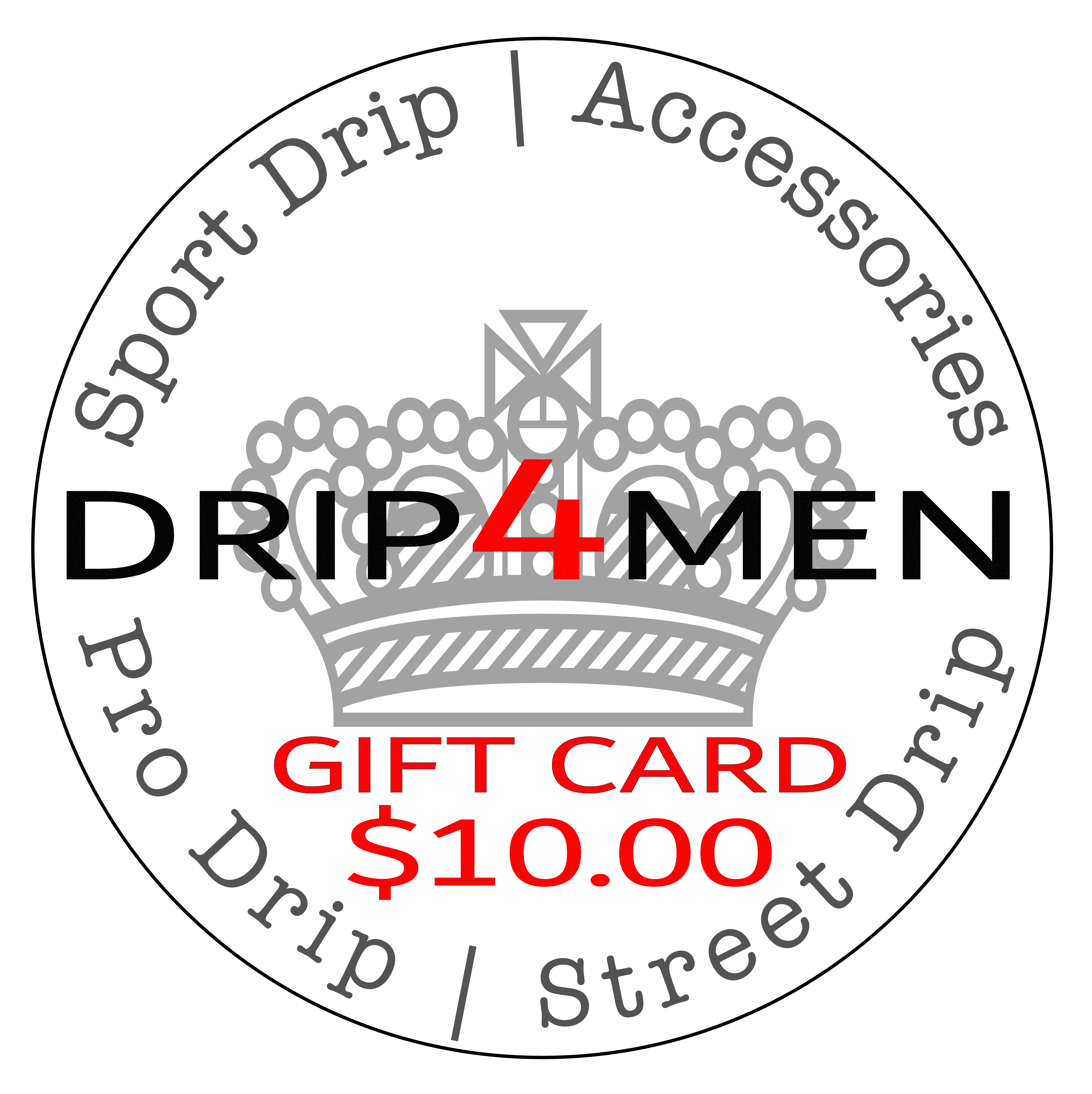 Gift Card $ 10.00 - drip4men.com - Mens online fashion store for premium denim jeans and urban streetwear.