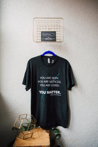 YOU MATTER. unisex tri-blend tee [discontinued]