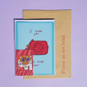 I Love You More Than... Greetings Card