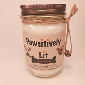 Mediterranean Fig Scented Pawsitively Lit 100% Soy Wax  Mason Jar Candle
