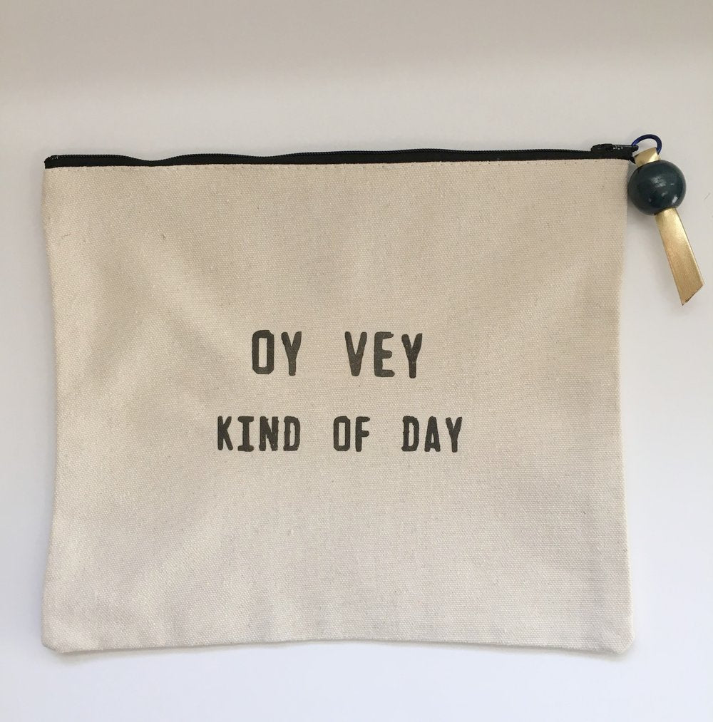 Oy Vey Kind Of Day Canvas Pouch