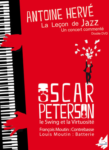 "The Jazz Lesson : ""OSCAR PETERSON, SWING AND VIRTUOSITY""