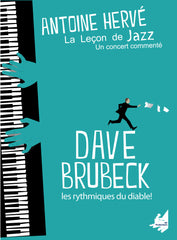 "The Jazz Lesson: ""DAVE BRUBECK, THE DEVIL RYTHMS!""
