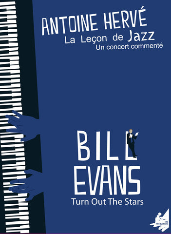 "The Jazz Lesson: ""BILL EVANS, TURN OUT THE STARS""