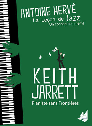 "The Jazz Lesson: ""KEITH JARRETT, PIANIST WITHOUT BORDERS""