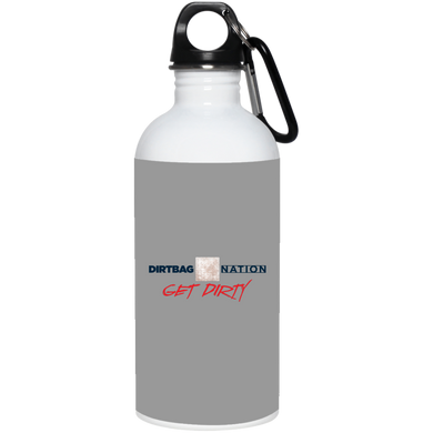 DirtBag Nation Get Dirty  20 oz. Stainless Steel Water Bottle