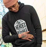 Unisex Sometimes Heroes Wear Hoodies - WayneAnthony