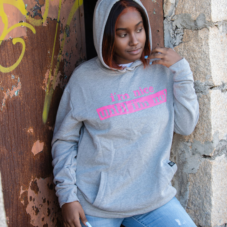 I'm Nice Until I'm Not Unisex Hoodie - WayneAnthony