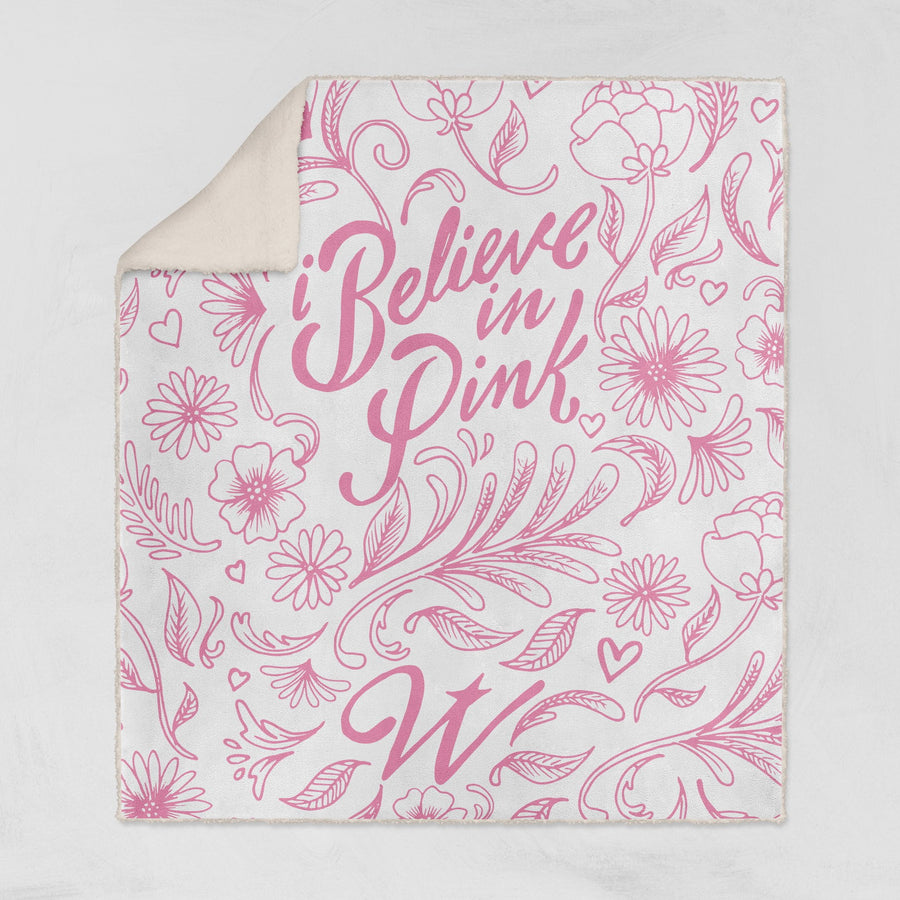 I Believe In Pink Breast Cancer Awareness Sherpa Throw Blanket - WayneAnthony