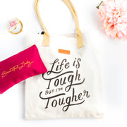 Life Is Tough But I'm Tougher Canvas Tote Bag - WayneAnthony