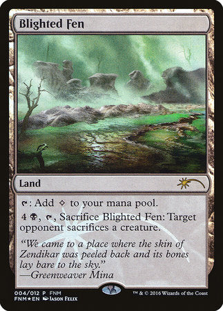 Blighted Fen [Friday Night Magic 2016] | Acropolis Games MI