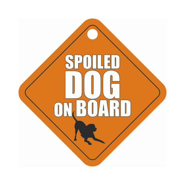 Dog on Board-Spoiled Dog- Car Sign -pet glam-gifts for pet lovers-pet parents love-gifts for dog-birthday gift for dogs