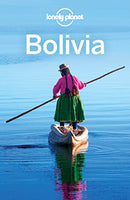 Lonely Planet Bolivia 9th Ed.: 9th Edition