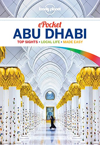 Lonely Planet Pocket Abu Dhabi 1st Ed.: 1st Edition