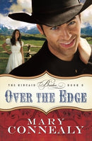 Over the Edge - (Kincaid Brides) by Mary Connealy (Paperback)