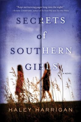 Secrets of Southern Girls - by Haley Harrigan (Paperback)