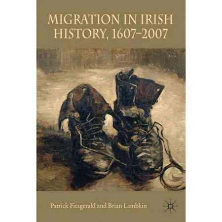 Migration in Irish History 1607-2007