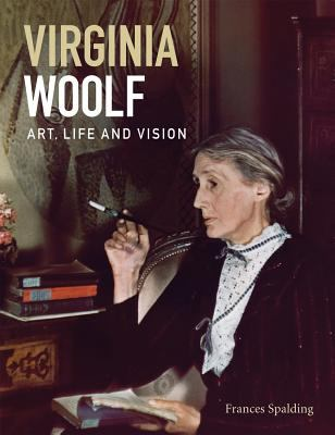 Virginia Woolf: Art, Life and Vision - (Paperback)