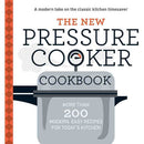 The New Pressure Cooker Cookbook: More Than 200 Fresh, Easy Recipes for Today's Kitchen