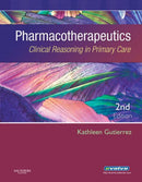 Pharmacotherapeutics: Clinical Reasoning in Primary Care