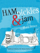 Ham, Pickles and Jam by Thane Prince