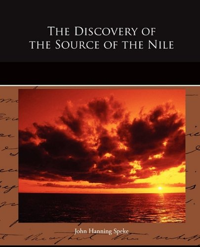 The Discovery of the Source of the Nile
