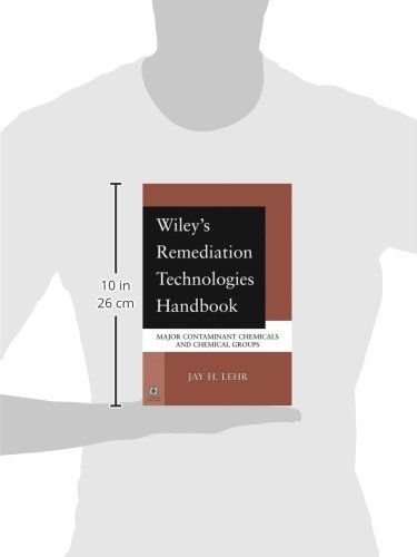 Wiley's Remediation Technologies Handbook: Major Contaminant Chemicals and Chemical Groups