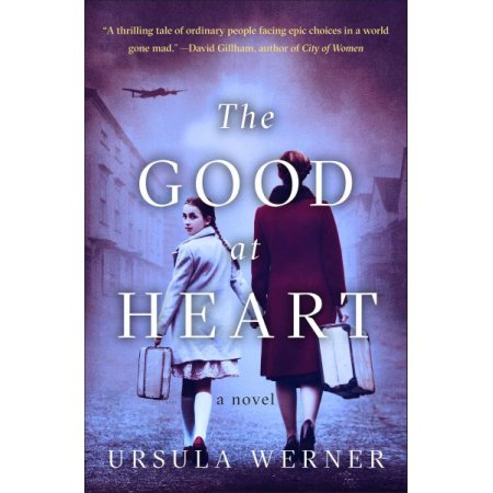 Good at Heart - Reprint by Ursula Werner (Paperback)